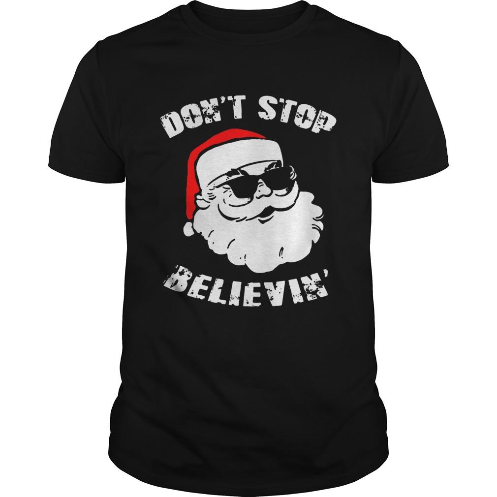 Dont Stop Believing Santa Shirt Masswerks Store