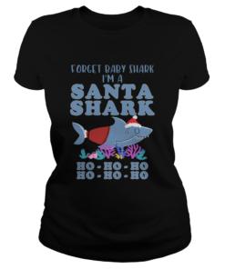 Forget Baby Shark Im a Santa Shark  Classic Ladies