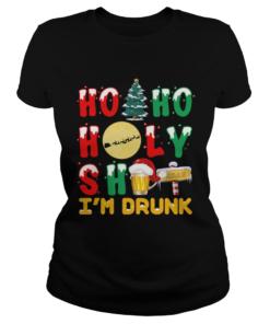 Ho Ho Holy Shit Im Drunk  Classic Ladies
