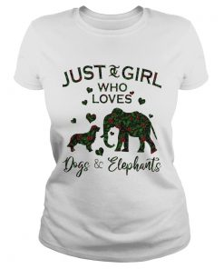 Just A Girl Who Loves Dog And Elephants  Classic Ladies