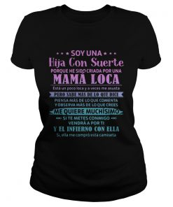 Soy UNA Hija Con Suerte Mama Loca Pero Sabe Mas De Lo Que Dice  Classic Ladies