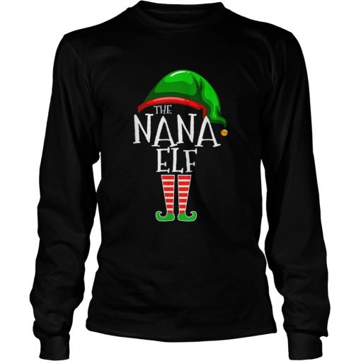 The Nana Elf Family Matching Group Christmas  LongSleeve