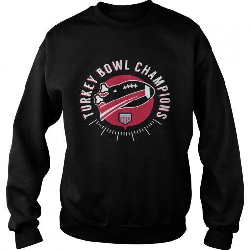 Turkey Bowl Champions Thanksgiving 2019  Sweatshirt