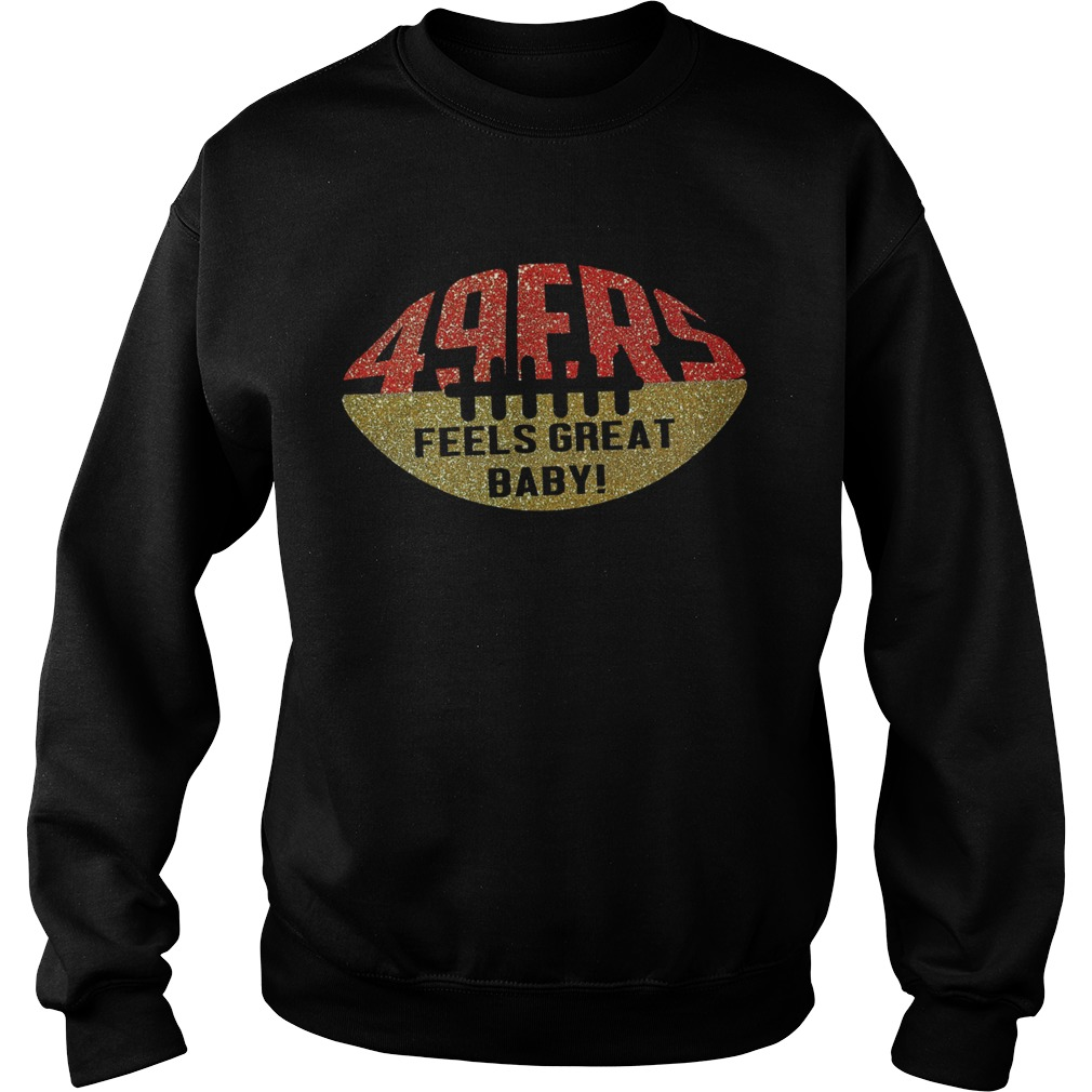 49ers Feels Great Baby Ball Sweatshirt