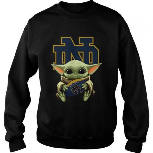 Baby Yoda Hug Notre Dame  Sweatshirt