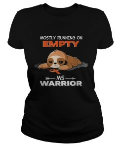 Sloth Mostly running on Empty Ms Warrior  Classic Ladies