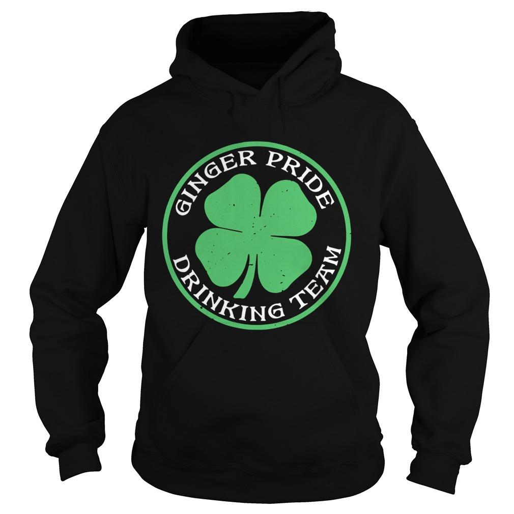 St Patricks Day Ginger Pride Drinking Team Hoodie