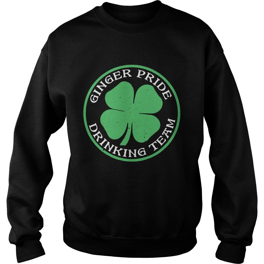St Patricks Day Ginger Pride Drinking Team Sweatshirt