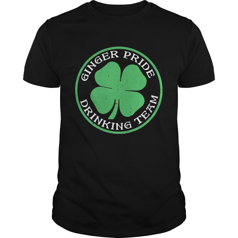 St Patricks Day Ginger Pride Drinking Team Unisex