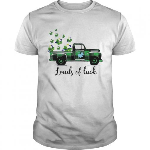 St Patricks Day Loads Of Luck  Unisex