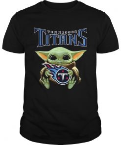 Star Wars Baby Yoda hug Tennessee Titans  Unisex