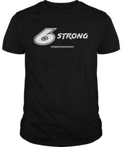 6 Strong Prayfornewman  Unisex