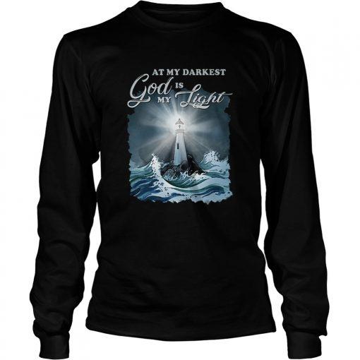 At my darkest god is my lighthouse Jesus Christian  LongSleeve
