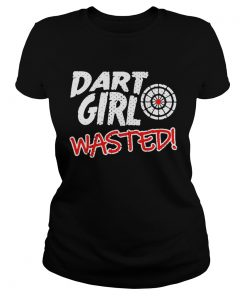 Dart Girl Wasted  Classic Ladies