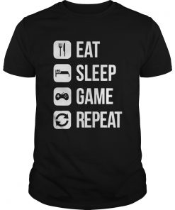 Eat Sleep Game Repeat  Unisex