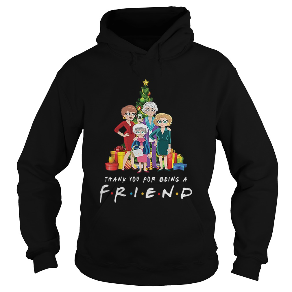 Golden Girl thank you for being a Friends TV Show Hoodie