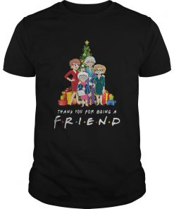 Golden Girl thank you for being a Friends TV Show  Unisex