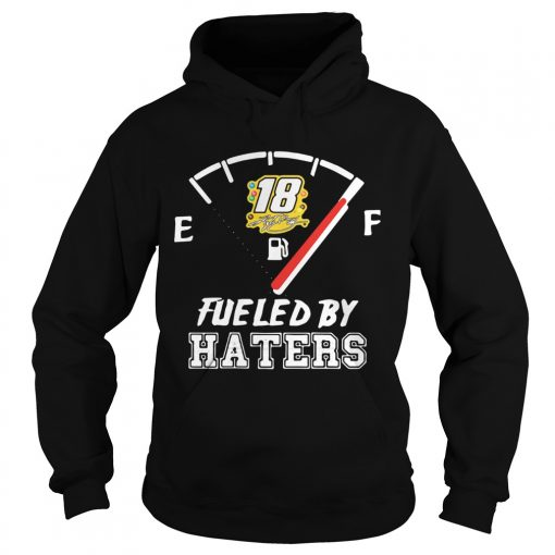 Kyle Busch 18 Fueled By Haters  Hoodie