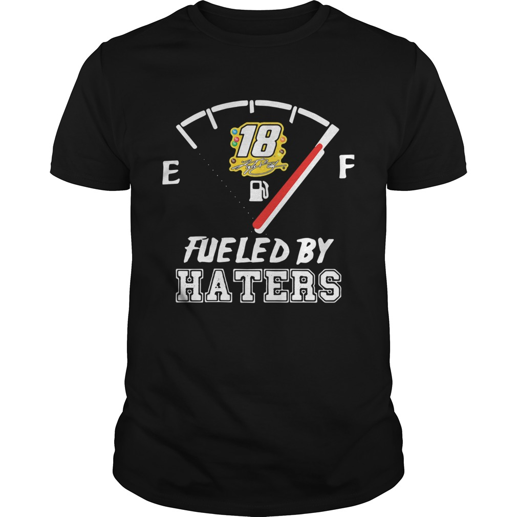 Kyle Busch 18 Fueled By Haters Unisex