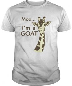 Moo Im a Goat  Unisex