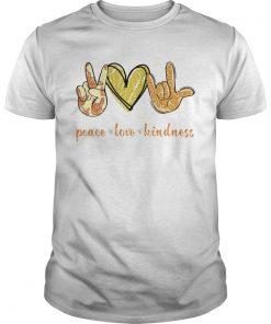 Peace love Kindness  Unisex