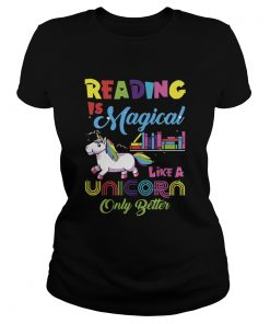 Reading Is Magical Like A Unicorn Only Better  Classic Ladies