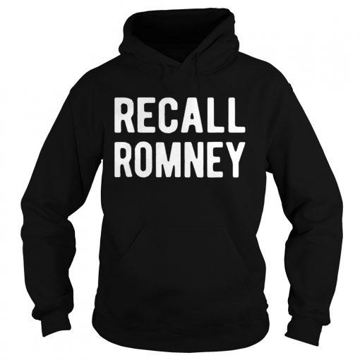 Recall Romney 2020  Hoodie
