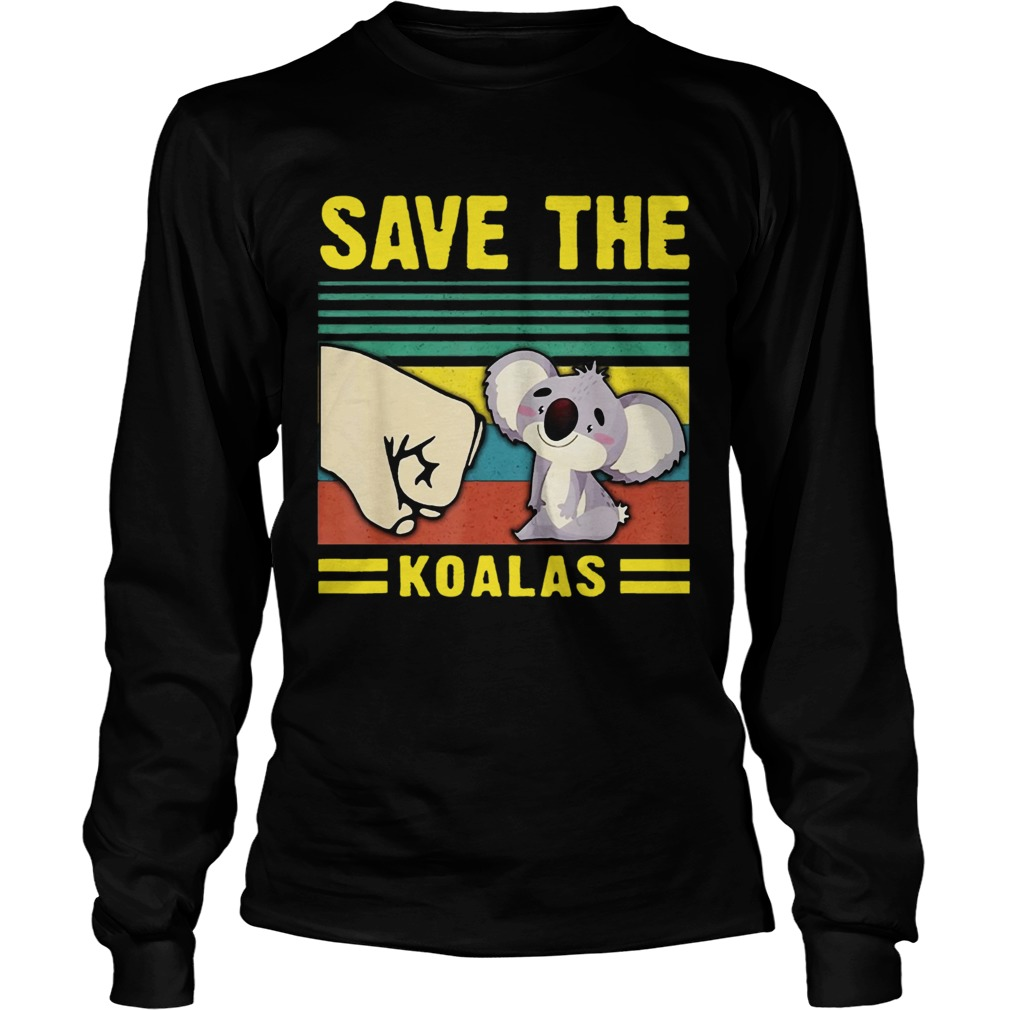 Save the Koalas VintageSave the Earth LongSleeve