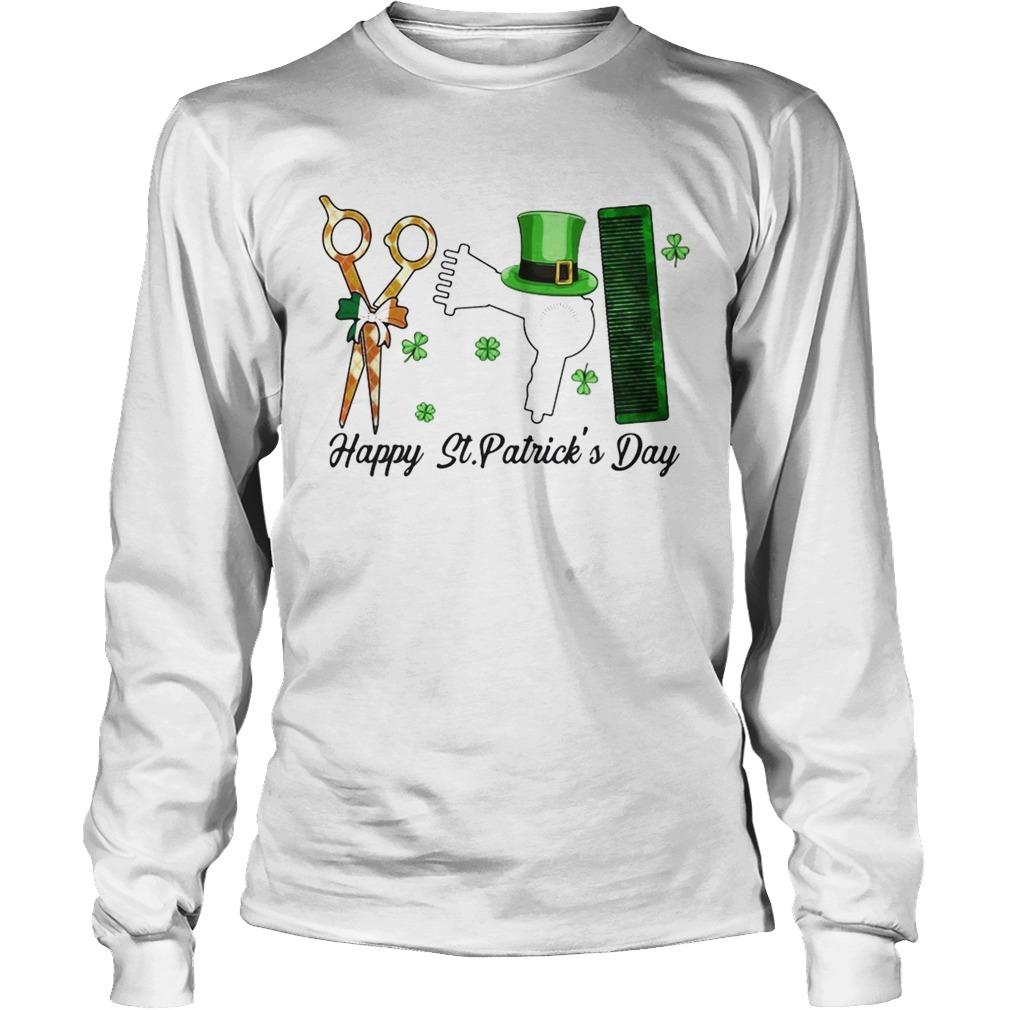 Scissors Hair dryer Comb Happy St Patricks Day LongSleeve