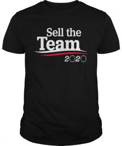 Sell The Team 2020  Unisex
