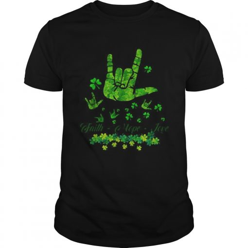 Sign language Faith Hope Love St Patricks Day  Unisex