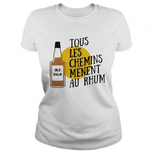 Tous Les Chemins Menent Au Rhum  Classic Ladies