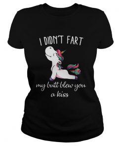 Unicorn I Didnt Fart My Butt Blew You A Kiss  Classic Ladies