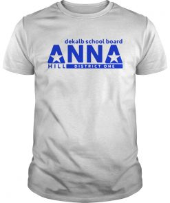 Vote Anna Hill District 1 Boe Put A CPA To Work For You  Unisex