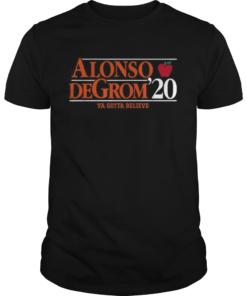 Alonso Degrom 20 Ya Gotta Believe  Unisex