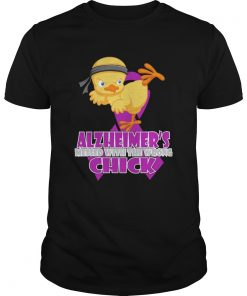 Alzheimers messed with the wrong Chick  Unisex