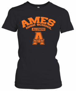 Ames High School Alumni High T-Shirt Classic Women's T-shirt