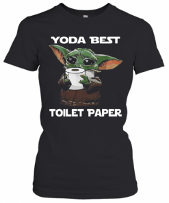 Baby Yoda Best Toilet Paper T-Shirt Classic Women's T-shirt