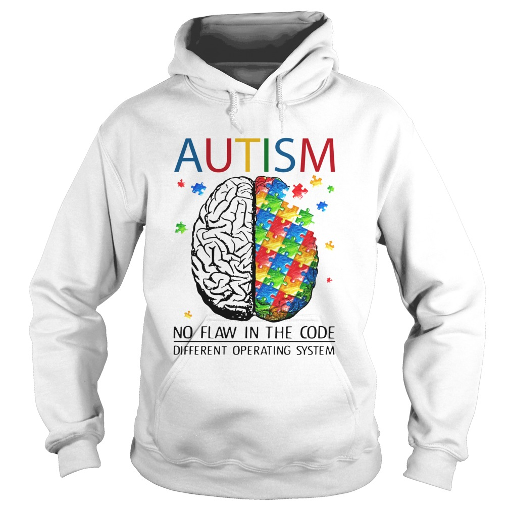 Brain Autism no flaw in the code different operating system Hoodie
