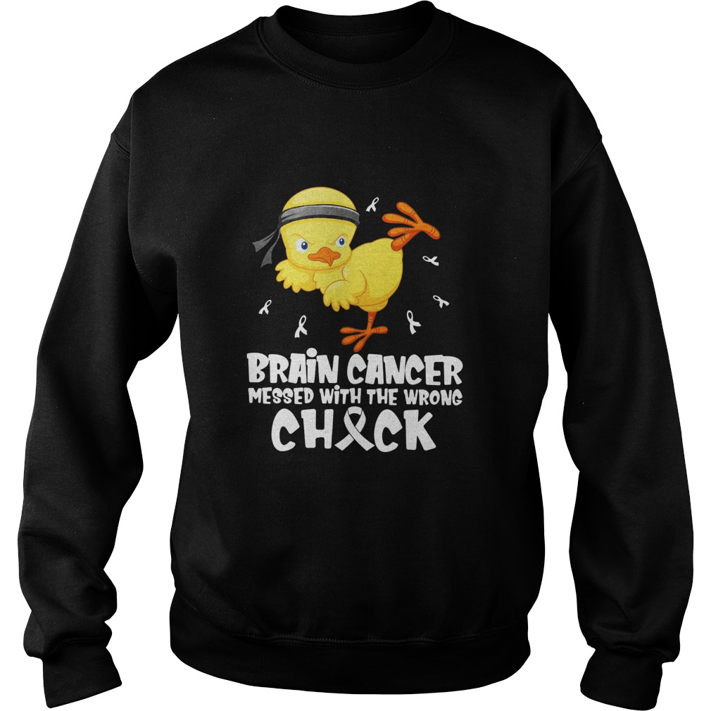 Brain cancer messed with the wrong check Sweatshirt