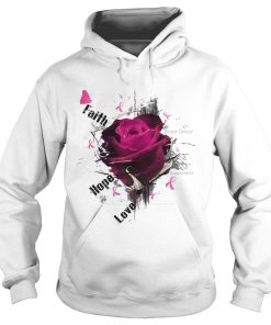 Breast Cancer Awareness Faith Hope Love Roses  Hoodie