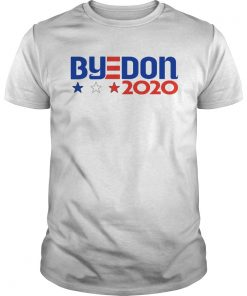 ByeDon 2020 Joe Biden 2020 American Election  Unisex