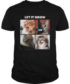 Cats Let It Meow  Unisex