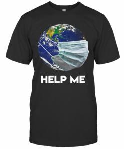 Coronavirus Earth Help Me T-Shirt Classic Men's T-shirt