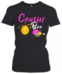 Cousin Bee Cute Sassy Honey Bee Mothers Day Gift T-Shirt Classic Women's T-shirt