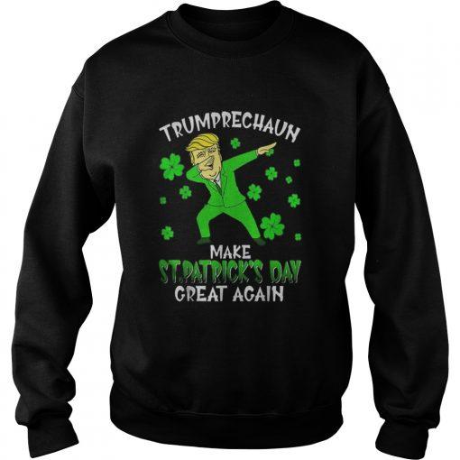 Dabbing Trumprechaun Make St Patricks Day Great Again  Sweatshirt