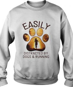 Easily Distracted By Dogs And Running  Sweatshirt