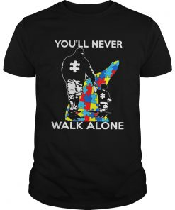 Father youll never walk alone autism  Unisex