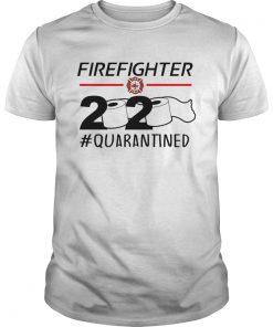Fireghter 2020 quarantine  Unisex