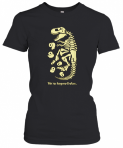 Flu Virus Quarantine Dinosaur Toilet Paper Fossil T-Shirt Classic Women's T-shirt